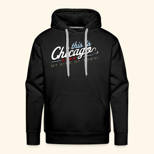 This Is Chicago ORIGINAL - Men's Premium Hoodie