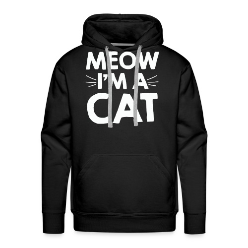Meow I'm a Cat T-shirt for Kitten and Cat Lovers - Men's Premium Hoodie