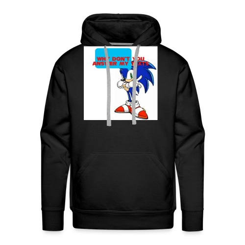 Why Don't you answer my texts - Men's Premium Hoodie