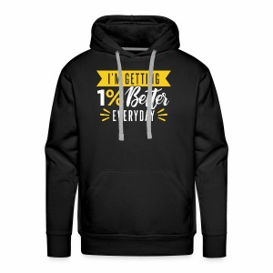 motivated to be better - Men's Premium Hoodie