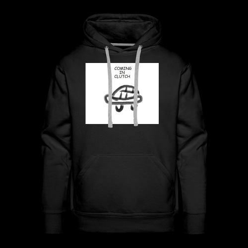 COMING IN CLUTCH - Men's Premium Hoodie