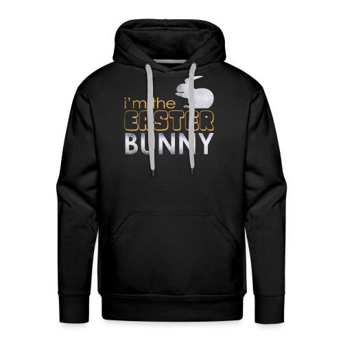 I'm the Easter Bunny - Men's Premium Hoodie