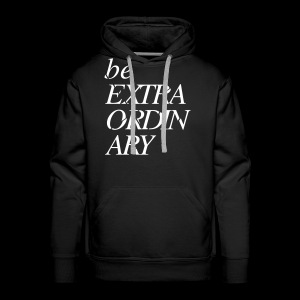 Be Extraordinary - Men's Premium Hoodie
