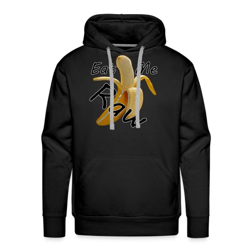 EAT ME RAW BANANA - Men's Premium Hoodie