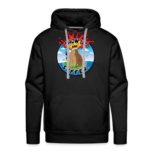 ShowUpandSuffer_Volcano_P4L_colors - Men's Premium Hoodie