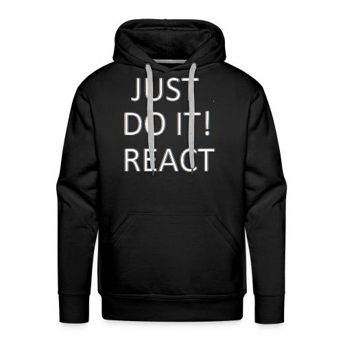 just do it react white - Men's Premium Hoodie