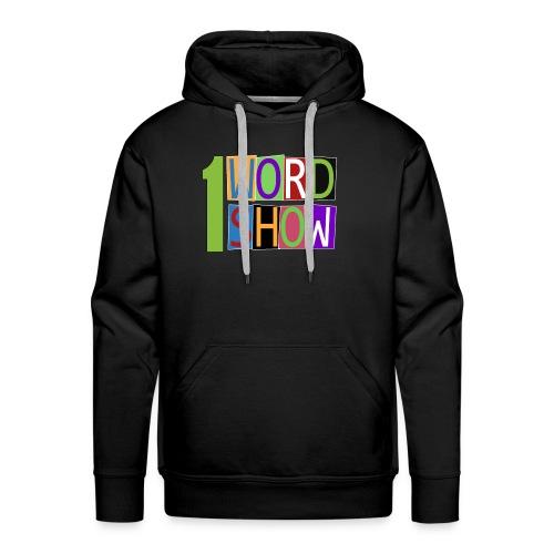 1 Word Show Logo - Men's Premium Hoodie