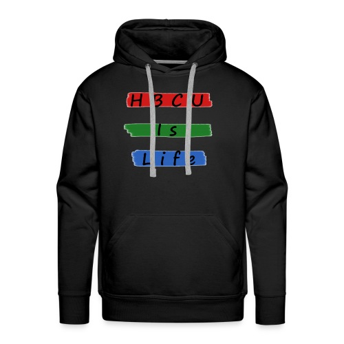 HBCU IS LIFE - Men's Premium Hoodie