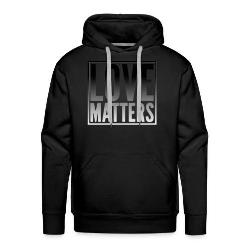 love matters black gradient - Men's Premium Hoodie