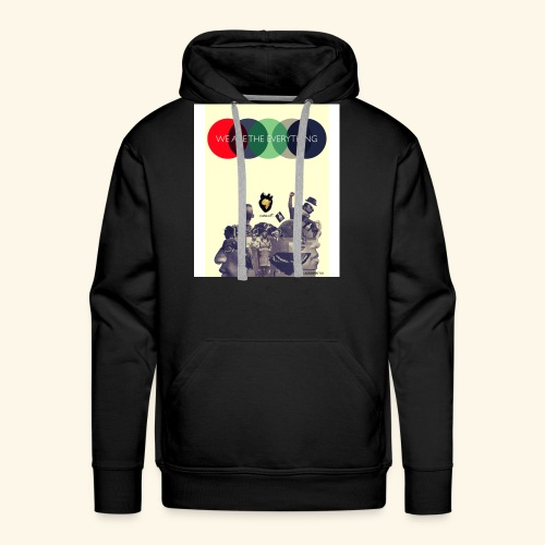 We Are The Everything - Men's Premium Hoodie