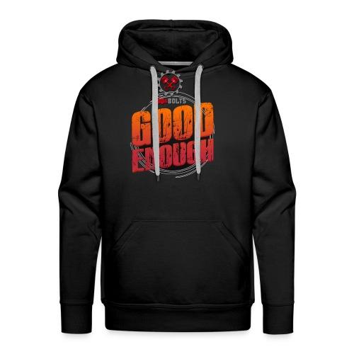 Good Enough clothing attire for BBQ & BOLTS - Men's Premium Hoodie