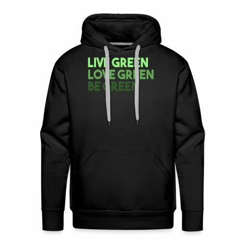 Be Green - Men's Premium Hoodie