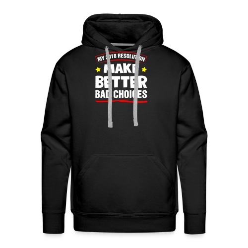New Years resolution - Men's Premium Hoodie