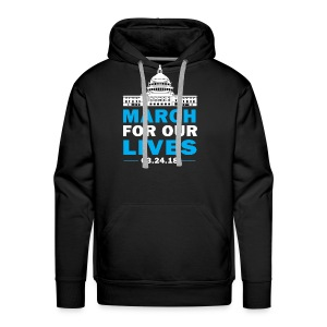 March For Our Lives T-shirt 2018 on March 24 - Men's Premium Hoodie