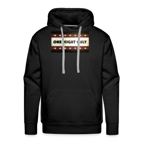 One night only - Men's Premium Hoodie