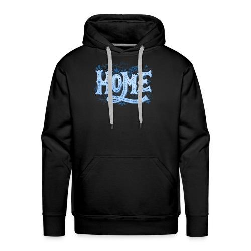 HOME - Men's Premium Hoodie
