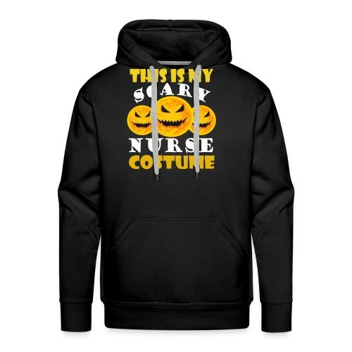 This is my scary Nurse Costume T-shirt - Men's Premium Hoodie