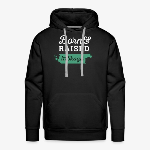 Born & Raised In Skagit - Men's Premium Hoodie