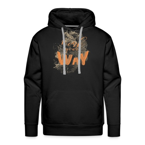 Work your way - Men's Premium Hoodie