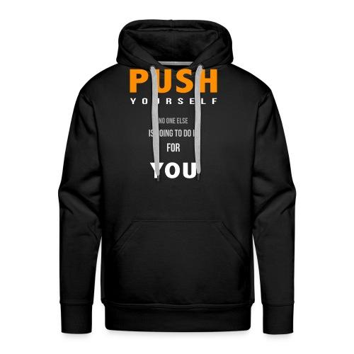 Push yourself - Men's Premium Hoodie