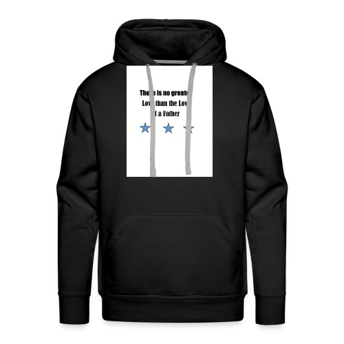 love of a father - Men's Premium Hoodie