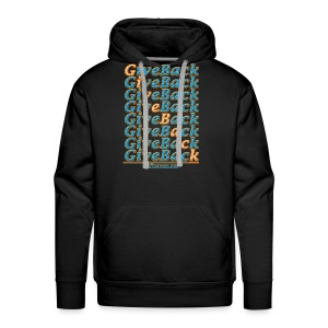 Give Back Gifts Away Tee - Men's Premium Hoodie