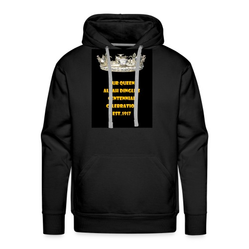 ALVAH DINGLE'S CENTENNIAL CELEBRATION - Men's Premium Hoodie