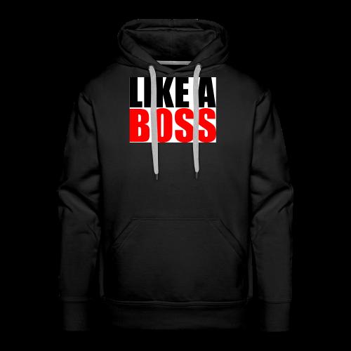 bigstock Text Quote Design Like a Boss 56112392 - Men's Premium Hoodie
