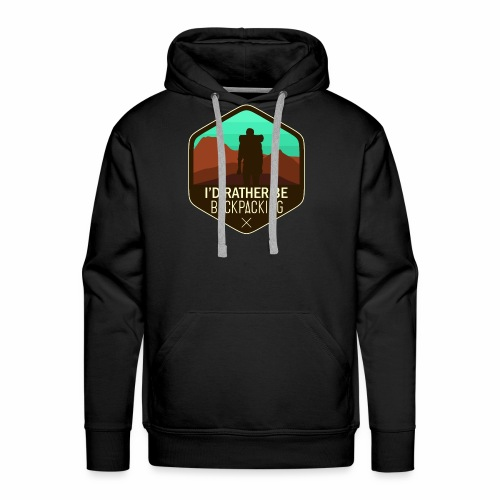 I'd Rather Be Backpacking - Men's Premium Hoodie