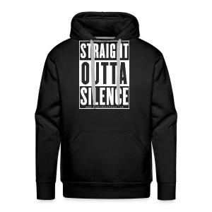 Straight Outta Silence White - Men's Premium Hoodie