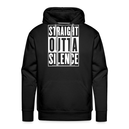 Straight Outta Silence White - Men's Premium Hoodie