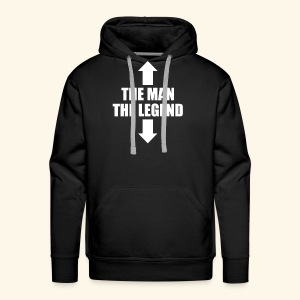 THE MAN THE LEGEND - Men's Premium Hoodie