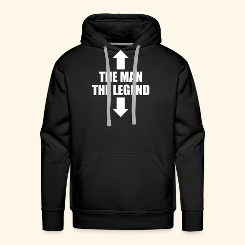 THE MAN THE LEGEND - Men's Premium Hoodie