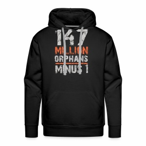 147 Million Orphans Minus 1 - Men's Premium Hoodie