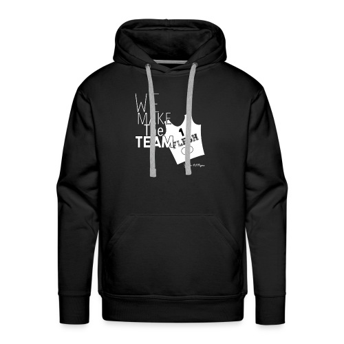 We Make The Team - Men's Premium Hoodie