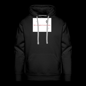 We're all products of our environments - Men's Premium Hoodie