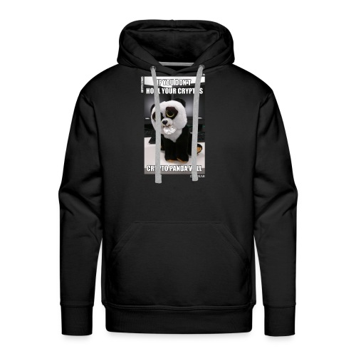If Don't HODL Your Cryptos... - Men's Premium Hoodie