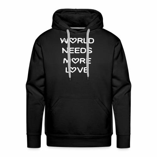 World Needs More Love - Men's Premium Hoodie