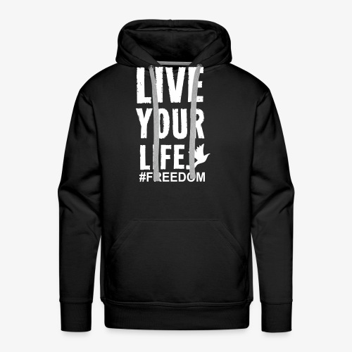 Live Your Life - Men's Premium Hoodie