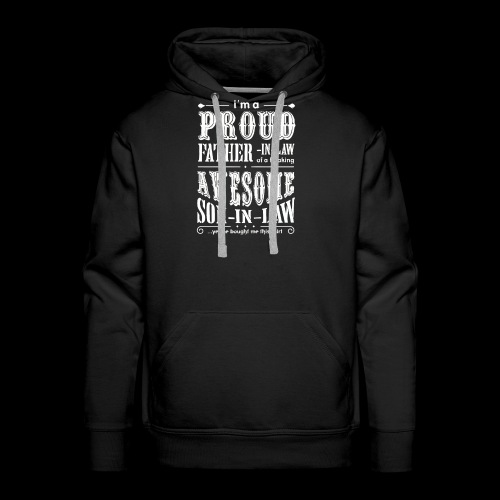 A Proud Father In Law Freaking Awesome Son - Men's Premium Hoodie