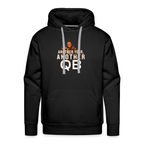 Another Year, Another QB - Men's Premium Hoodie