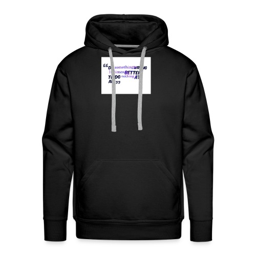Do something better - Men's Premium Hoodie