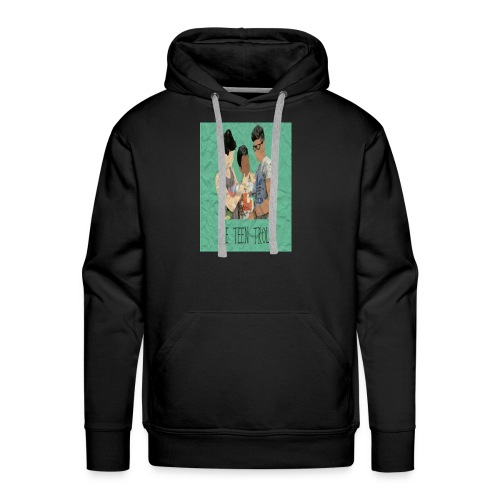 THE TEEN TROLLS - T-SHIRT - Men's Premium Hoodie