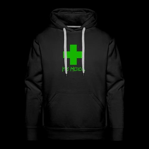 It's Medical 2 - Men's Premium Hoodie