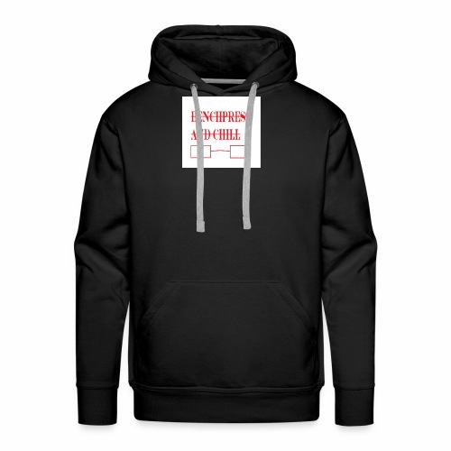 Bench press and Chill - Men's Premium Hoodie