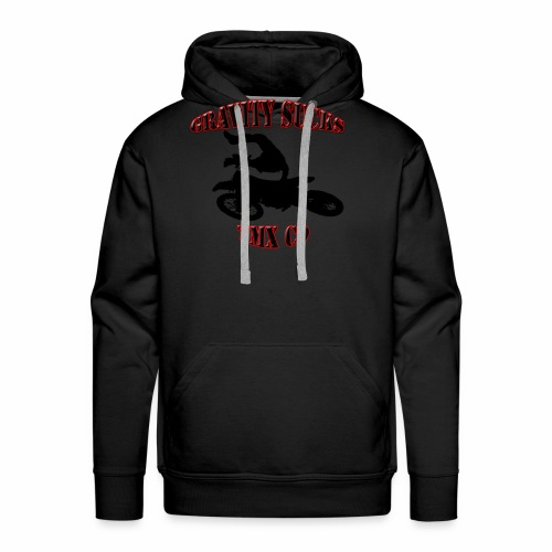 gravity sucks tmx - Men's Premium Hoodie