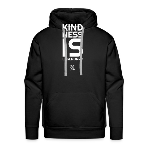 Kindness is Legendary - Men's Premium Hoodie