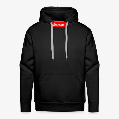 Steroids - Men's Premium Hoodie