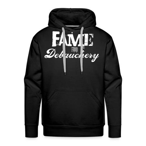 Fame from Debauchery - Men's Premium Hoodie