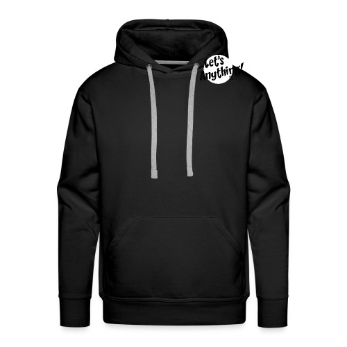 Let's Anything Classic Logo - Men's Premium Hoodie